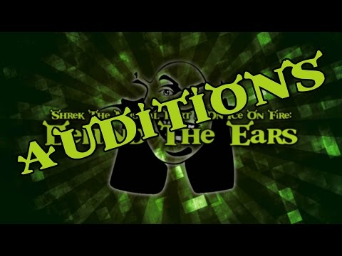 Shrek 2 The Musical | Behind The Ears | Auditions