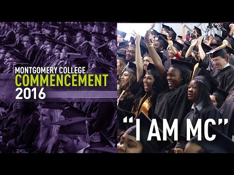 I am MC! (2016 Montgomery College Commencement)