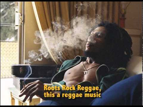 Bob marley - Roots Rock Reggae (karaoke)