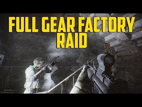 Escape From Tarkov - Full Gear Factory Raid