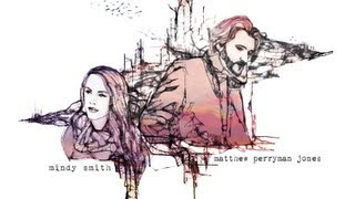 Mindy Smith & Matthew Perryman Jones - Anymore Of This (Lyric Video)