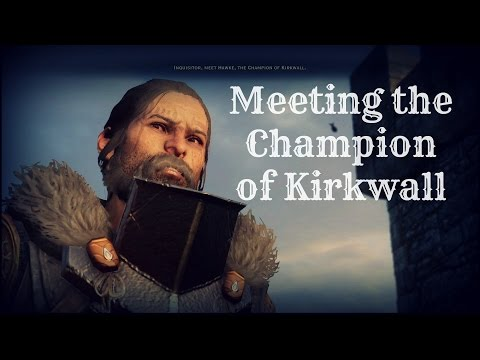 Dragon Age: Inquisition - Meeting Hawke the Champion of Kirkwall