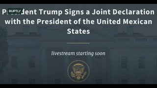LIVE: US and Mexican presidents sign joint declaration in Washington DC