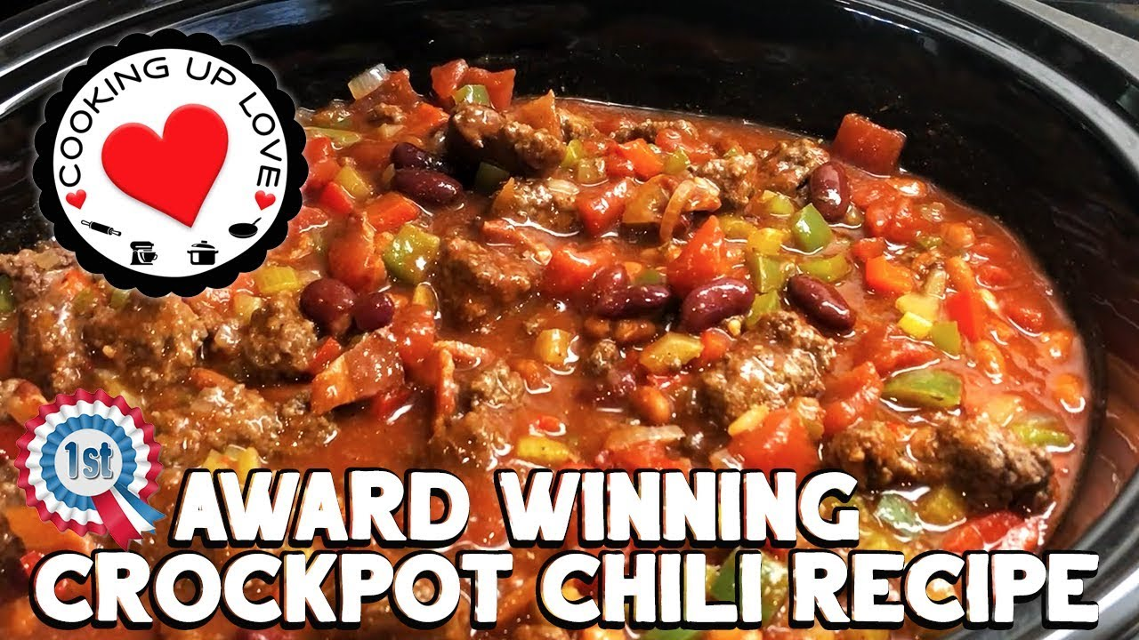 Crockpot Chili Recipe Award Winning Chili Recipe Potluck Recipes Cooking Up Love Youtube