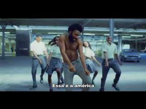 Childish Gambino - This is América  Tradução  PTBR