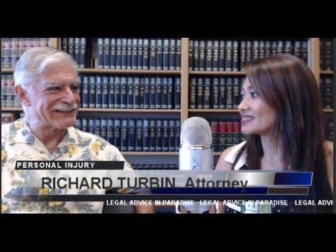RICHARD TURBIN Personal Injury Attorney Honolulu Podcast Episode #31 Legal Advice in Paradise