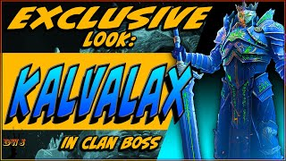 EXCLUSIVE LOOK:  Kalvalax in Clan Boss | Raid Shadow Legends
