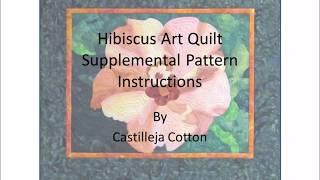 Hibiscus Quilt Pattern Instructions by Castilleja Cotton v2