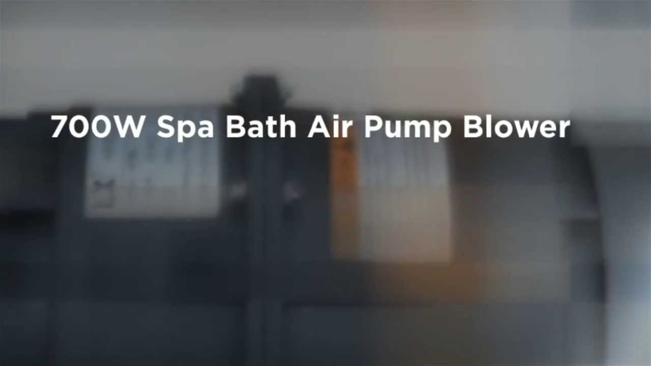 700W Spa Bath Air Pump Blower - YouTube