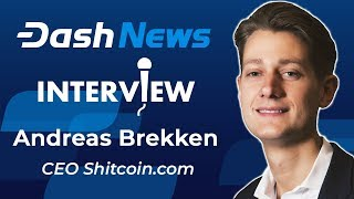 Andreas Brekken on Shitcoins, Bitcoin Origin Story, and Is Dash a Scam?
