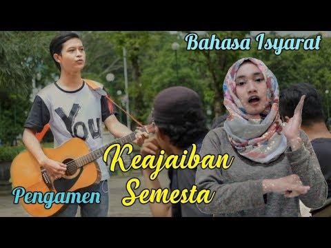 Cover Keajaiban Semesta (Knight Kris) Pengamen Jalanan + Bahasa Isyarat
