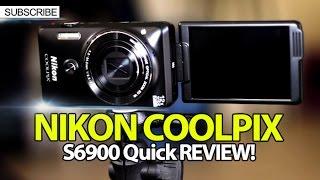 Nikon Coolpix S6900 Quick Review