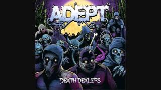 Adept Death Dealers Lyrics HD
