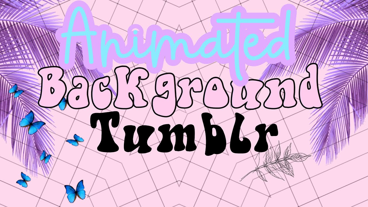 Aesthetic Backgrounds Tumblr For Edits And Youtube Intros 2020 No Text Youtube