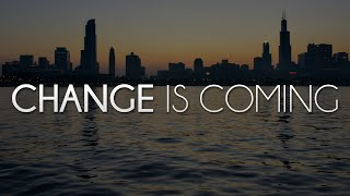 Change is Coming | Teaser