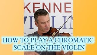 How to Play a Chromatic Scale on Violin