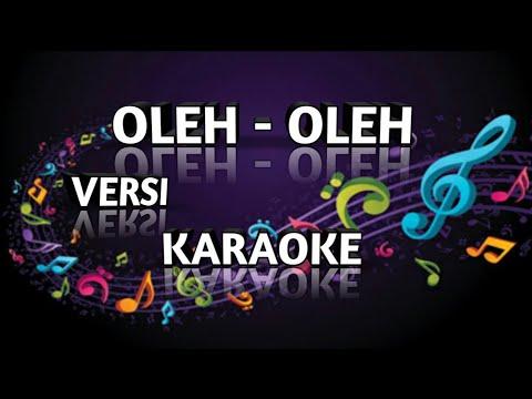 OLEH OLEH - Rita Sugiarto Versi Karaoke