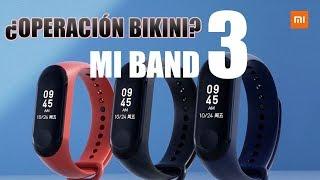 Xiaomi Mi Band 3 Unboxing y PRIMERAS IMPRESIONES en ESPAÑOL