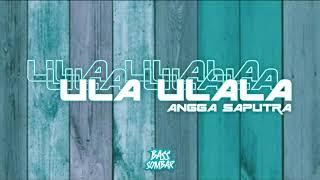 DJ VIRAL TIKTOK!!! ULA ULALA - ANGGA SAPUTRA REMIX ( FUNKY BREAKS ) 2021