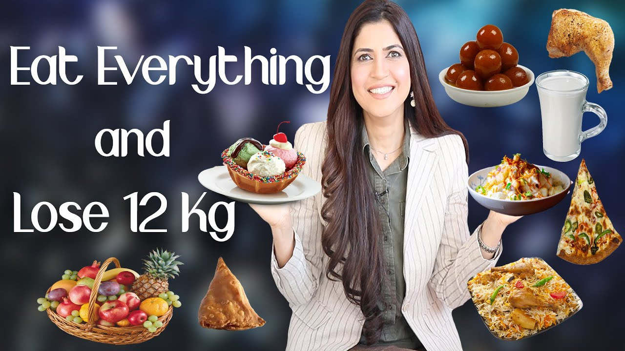 Eat Everything and Lose 12 Kg / Complete Weight Loss Diet Plan – Ghazal Siddique
