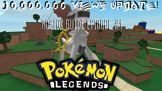 ROBLOX Pokemon Legends 10 Mill Guide Ep.1