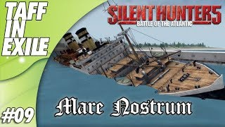 Silent Hunter 5 | Battle of the Atlantic | Mare Nostrum | Episode 9