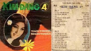 KIM ĐẰNG 4 - CHẾ LINH -THANH TUYỀN - THU ÂM TRƯỚC 75