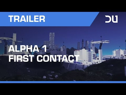 Dual Universe | Alpha 1 First Contact Trailer
