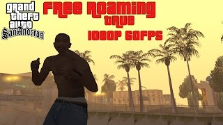 Grand Theft Auto: San Andreas Free Roaming Gameplay (PC Max Settings - TRUE 1080p60)