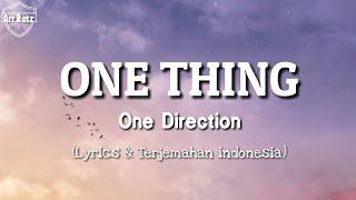 One Direction - One Thing Lyrics + TERJEMAHAN BAHASA INDONESIA