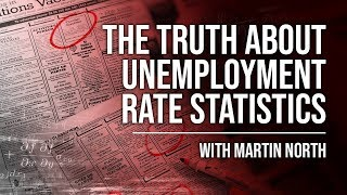 The Truth About Unemployment Rate Statistics