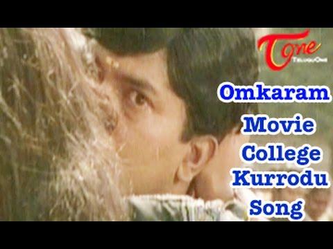 Omkaram Songs   College Kurrodu Song   Rajasekhar   Prema