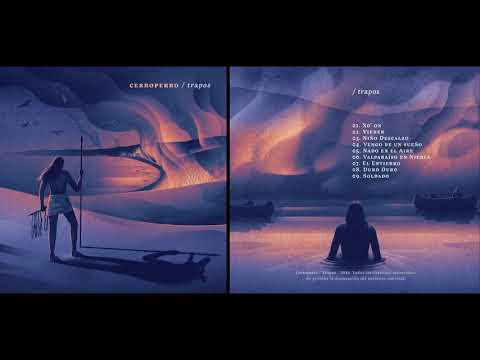 Cerro Perro - Trapos (album completo)
