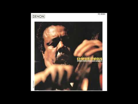 Charles Mingus With Orchestra - Full Album [HQ]