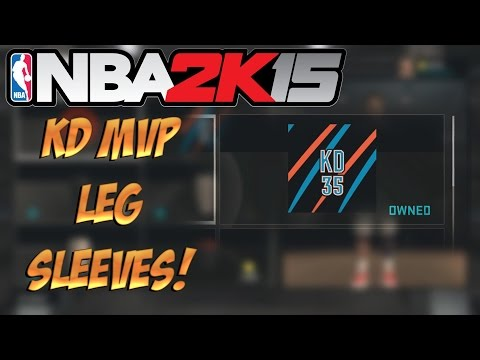 NBA 2K15 KD MVP LEG SLEEVES! THESE THINGS ARE CLEAN!