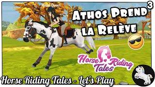 [HORSE RIDING TALES] - ATHOS PREND LA RELÈVE ! 😎