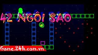 Game 42 ngôi sao - Video hướng dẫn chơi game 24h