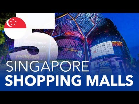 TOP 5 - Shopping Malls in Singapore