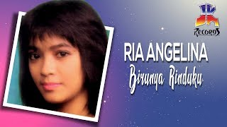 Download lagu Birunya Rinduku - Ria Angelina