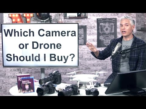 Which Camera (or Drone) Should I Buy - December 2016