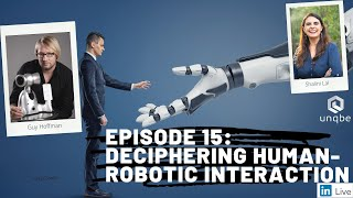 Future of Work Show Ep.15: Deciphering Human-Robotic Interactions