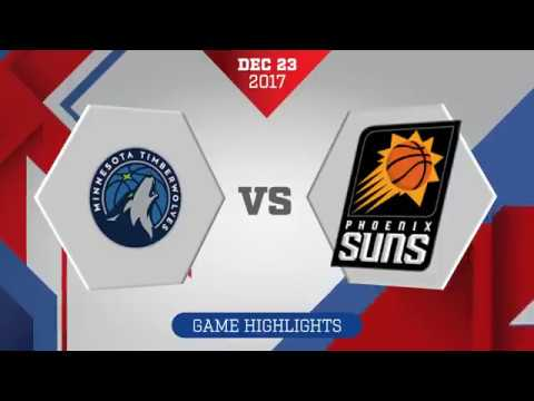 Minnesota Timberwolves vs Phoenix Suns: December 23, 2017