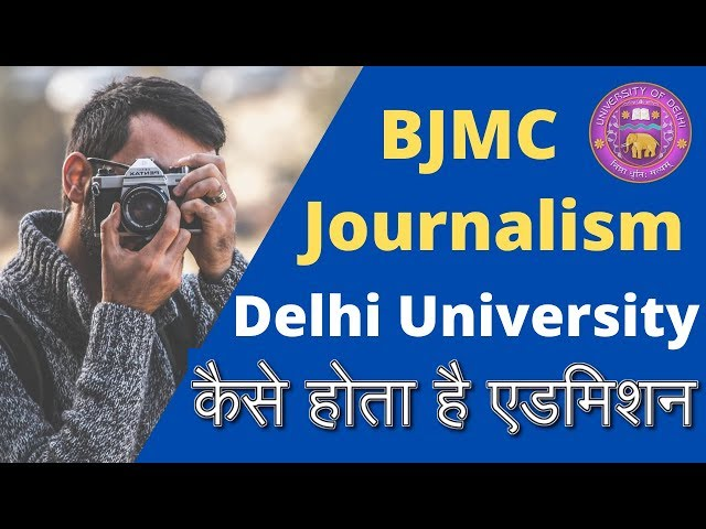 Delhi University BJMC Admission Process Application Form Complete Details 2020