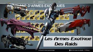 [DESTINY]Les Armes Exotique des Raids, présentation avec Gameplay
