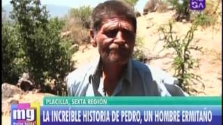 La increíble historia de Pedro Lillo, un hombre ermitaño que vive en la montaña