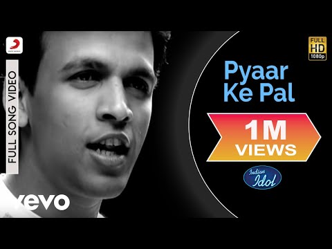Indian Idol - Pyaar Ke Pal