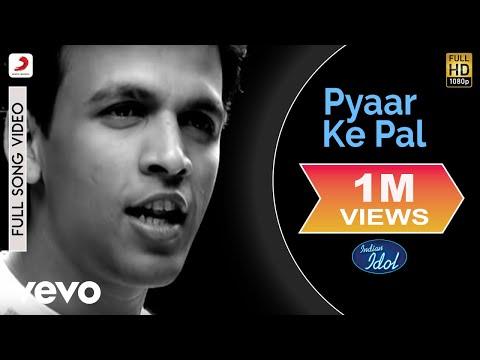 Indian Idol - Pyaar Ke Pal