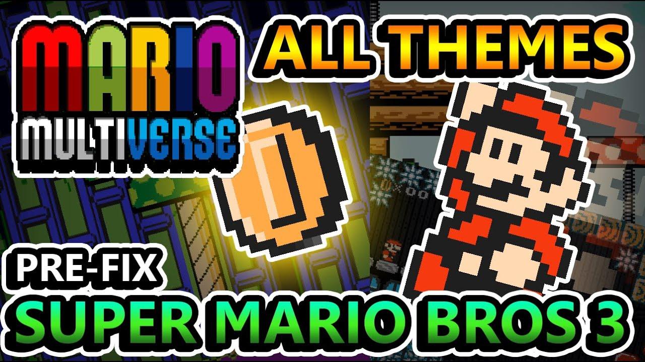 MARIO MULTIVERSE (7.4)   ALL PLAYABLE THEMES (Super Mario Bros 3) [Pre-Fix]