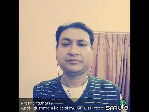 Aapki Dushmani Kabool Mujhe by Voice of Kumar Sanu, Prashant Bhatt