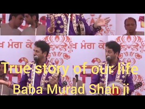 Gurdas Mann Live . True Story Of Our Life (Baba Murad Shah Ji)